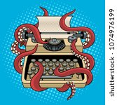 typewriter with octopus... | Shutterstock .eps vector #1074976199
