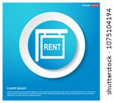 house for rent icon abstract... | Shutterstock .eps vector #1075104194