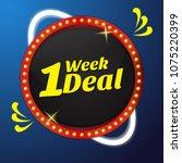 1 week deal vector icon button... | Shutterstock .eps vector #1075220399