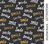 smile lettering seamless... | Shutterstock .eps vector #1075429340