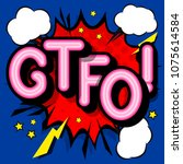 gtfo   retro lettering with... | Shutterstock .eps vector #1075614584