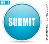 submit blue glossy round vector ... | Shutterstock .eps vector #1075706144