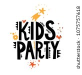 kids party sign with cute... | Shutterstock .eps vector #1075757618