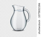 realistic transparent glass jug ... | Shutterstock .eps vector #1075832186