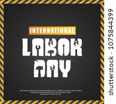 labor day design with creative... | Shutterstock .eps vector #1075844399