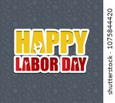labour day design with...   Shutterstock .eps vector #1075844420