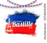 france bastille day concept... | Shutterstock .eps vector #1076024294