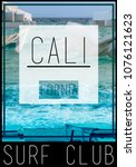 photo print california photo... | Shutterstock . vector #1076121623