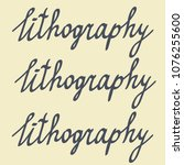 text  lithography pattern  hand ... | Shutterstock .eps vector #1076255600