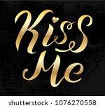 kiss me golden lettering on... | Shutterstock .eps vector #1076270558