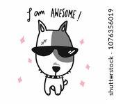 i am awesome dog wear sun...   Shutterstock .eps vector #1076356019