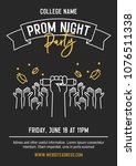 prom night party invitation... | Shutterstock .eps vector #1076511338