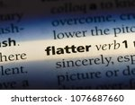 Small photo of flatter flatter concept.
