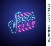 jazz club neon sign. vector... | Shutterstock .eps vector #1076776508
