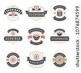 sushi restaurant logos set... | Shutterstock .eps vector #1076874599