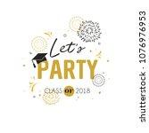 graduation class of 2018... | Shutterstock .eps vector #1076976953