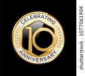 10 years anniversary emblem.... | Shutterstock .eps vector #1077061904