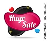 huge sale colorful offer glossy ... | Shutterstock .eps vector #1077068360