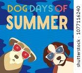 dog days of summer time for... | Shutterstock .eps vector #1077116240
