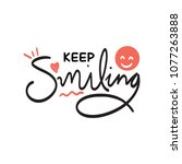 keep smiling typography vector... | Shutterstock .eps vector #1077263888
