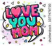 love you mom message in sound... | Shutterstock .eps vector #1077478730