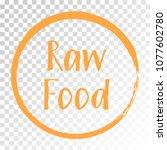 orange raw food diet label ... | Shutterstock .eps vector #1077602780