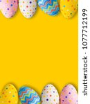 colorful easter holiday eggs | Shutterstock . vector #1077712199