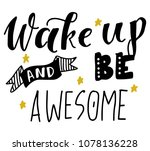 wake up and be awesome. hand... | Shutterstock .eps vector #1078136228