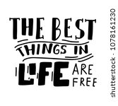 the best things in life are... | Shutterstock .eps vector #1078161230