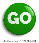 go green round sign isolated on ... | Shutterstock . vector #1078202480