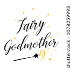 fairy godmother design | Shutterstock . vector #1078259993