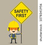 worker holding safety first... | Shutterstock .eps vector #1078341956