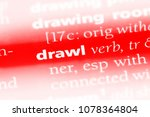Small photo of drawl word in a dictionary. drawl concept