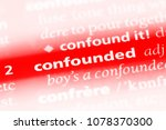 Small photo of confounded word in a dictionary. confounded concept