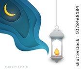 ramadan kareem islamic...   Shutterstock .eps vector #1078468184