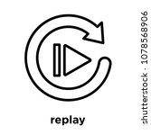 replay icon isolated on white... | Shutterstock .eps vector #1078568906