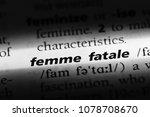 femme fatale word in a... | Shutterstock . vector #1078708670