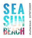 sea  sun  beach lettering.... | Shutterstock .eps vector #1078733009