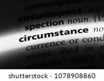 Small photo of circumstance word in a dictionary. circumstance concept