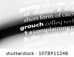 Small photo of grouch word in a dictionary. grouch concept