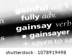 Small photo of gainsay word in a dictionary. gainsay concept