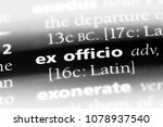 Small photo of ex officio word in a dictionary. ex officio concept