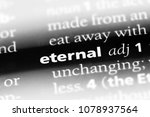 eternal word in a dictionary.... | Shutterstock . vector #1078937564