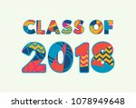 the words class of 2018 concept ... | Shutterstock .eps vector #1078949648