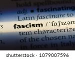 fascism word in a dictionary.... | Shutterstock . vector #1079007596