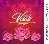 vesak day or buddha purnima... | Shutterstock .eps vector #1079121146
