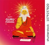 guru purnima  guru purnima is a ... | Shutterstock .eps vector #1079257820