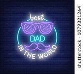 best dad in the world neon...   Shutterstock .eps vector #1079321264