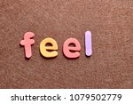 the word feel on a brown... | Shutterstock . vector #1079502779