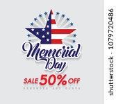 happy memorial day. sale 50 ... | Shutterstock .eps vector #1079720486